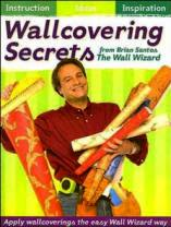 Wallcovering Secrets from the Wall Wizard