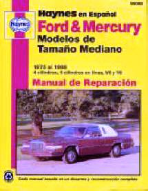 Automotive repair manuals haynes ford mercury modelos de tamano mediano 1975 al 1986 manual de reparacion haynes ford mercury mid size 1975 to 1986 repair manual 1st edition fandeluxe Images
